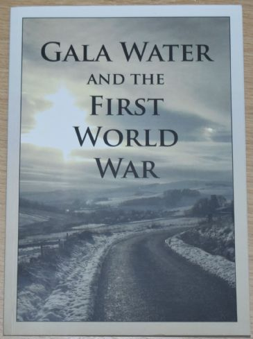Gala Water and the First World War, by Fraser Simm